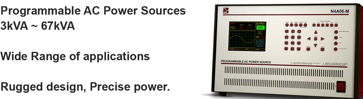 N 4 L A C Power Sources ranging from 3kVA to 67kVA